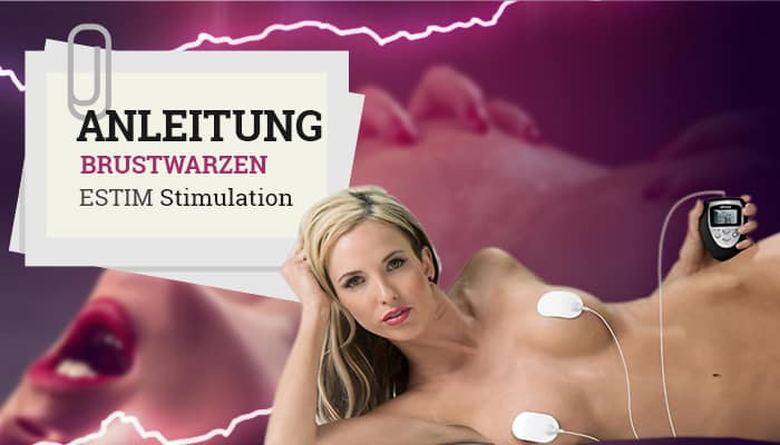 Anleitung Nippel-Stimulation