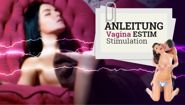 Anleitung Vagina-Stimulation