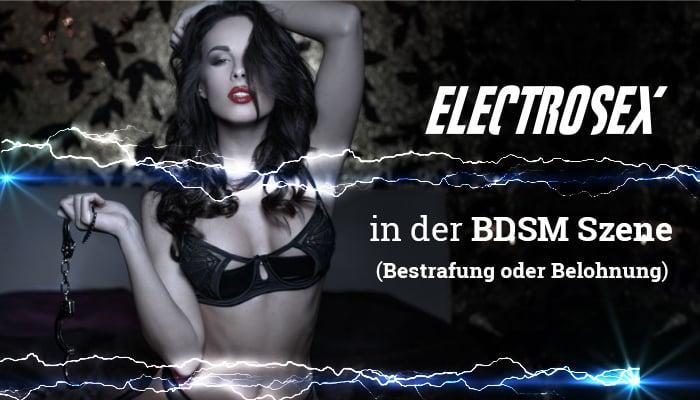 Electrosex im BDSM- & SadoMaso- Bereich