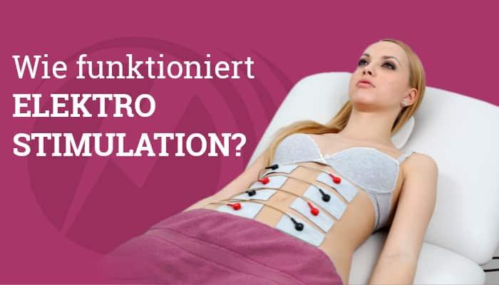 Wie funktioniert Elektrostimulation?